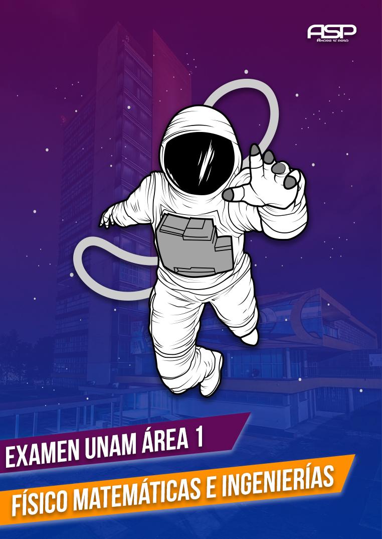 Examen de Simulación UNAM Área 1