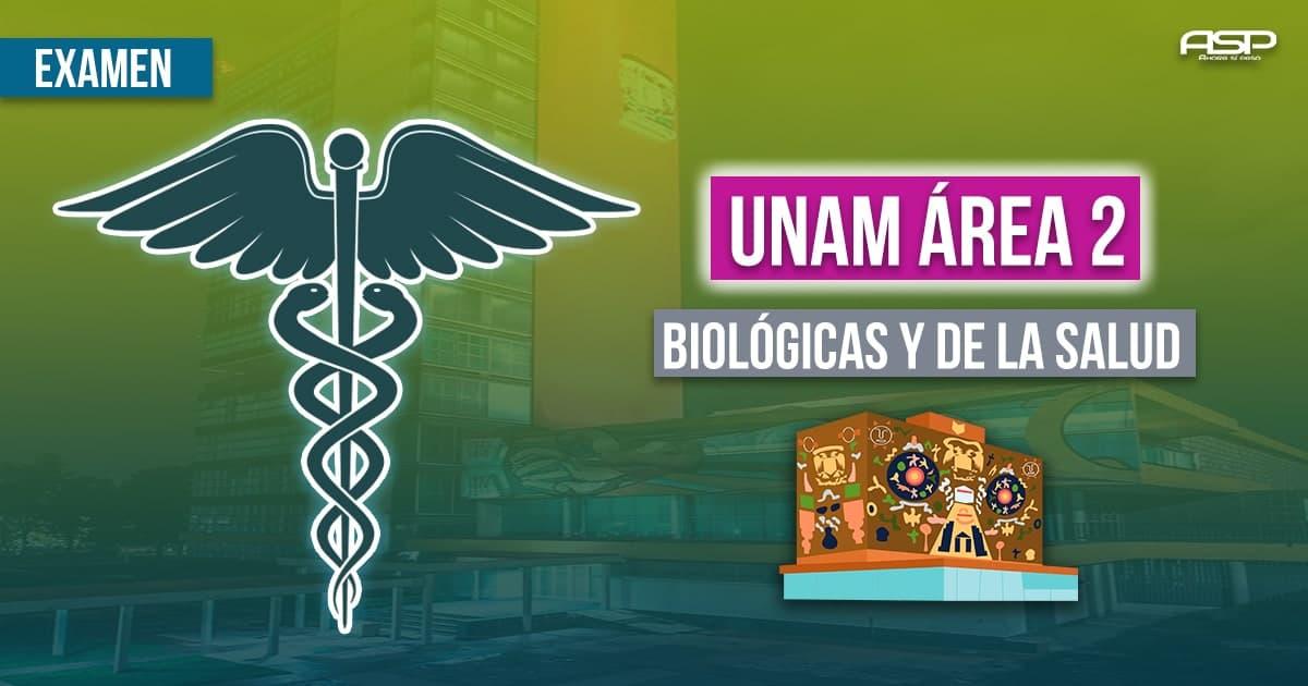 Examen UNAM área biológicas y de la salud