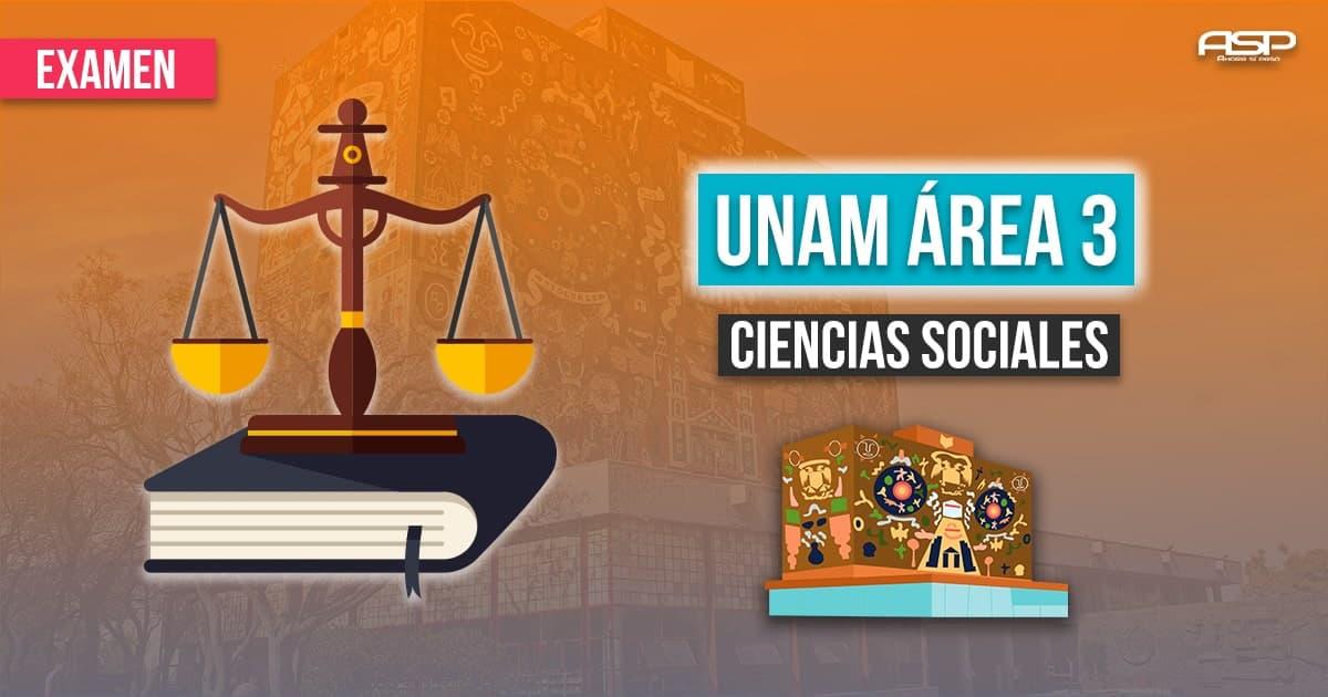Examen UNAM área ciencias sociales