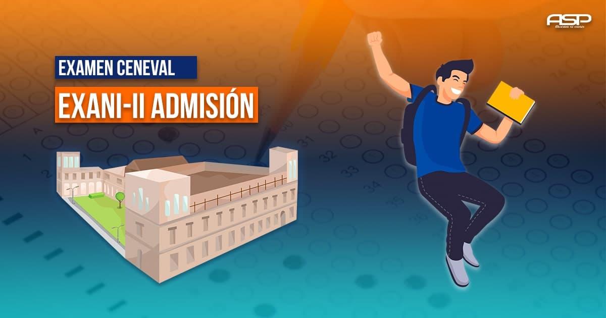 Examen CENEVAL EXANI-II
